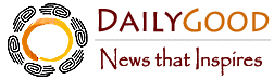 DailyGood.org: News That Inspires